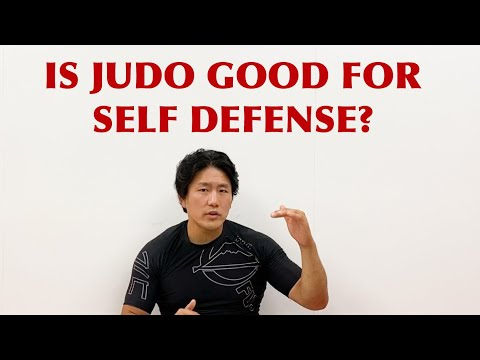 Is Judo good for self defense?
